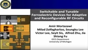 Switchable and Tunable Ferroelectric Devices for Adaptive and Reconfigurable RF Circuits Video