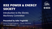 Introduction to the Electric Machinery Committee