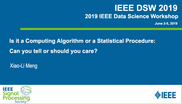 Is it a Computing Algorithm or a Statistical Procedure: Can you tell or should you care?
