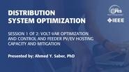 Session 1: Volt-VAr Optimization and Control and Feeder PV/EV Hosting Capacity and Mitigation