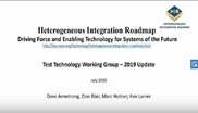 Driving Force and Enabling Technology for Systems of the Future: Test Technology Working Group - 2019 Update