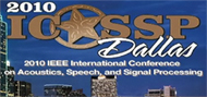 International Conference on Acoustics, Speech, and Signal Processing (ICASSP)