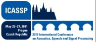 2011 International Conference on Acoustics, Speech, and Signal Processing