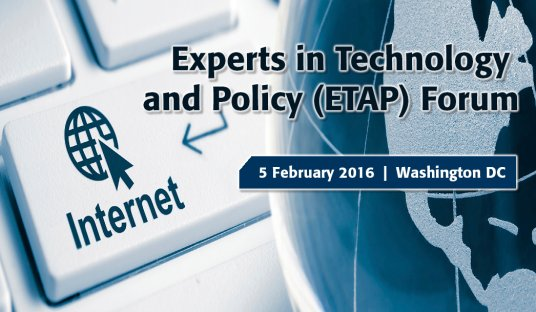 Experts in Technology and Policy (ETAP) Forum on Internet Governance, Cybersecurity and Privacy