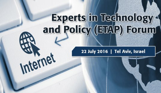 IEEE Experts in Technology and Policy (ETAP) Forum - Tel Aviv, Israel, 2016