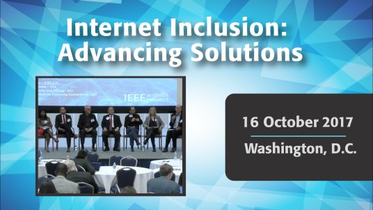 Internet Inclusion: Advancing Solutions - Washington D.C., October 16, 2017