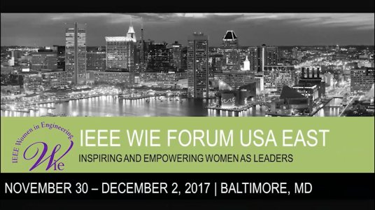 IEEE WIE Forum USA East 2017