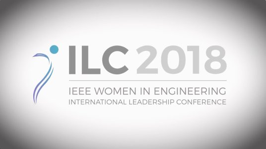 2018 Women in Engineering International Leadership Conference (WIE ILC)