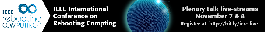 IEEE Rebooting Computing Plenary Talks