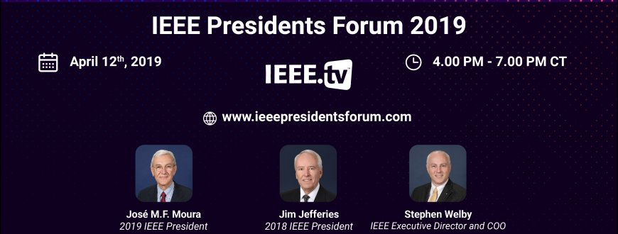 IEEE Presidents Forum live from SoutheastCon 2019
