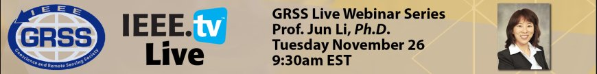GRSS Webinar: Recent Advances in Spectral–Spatial Hyperspectral Image Classification