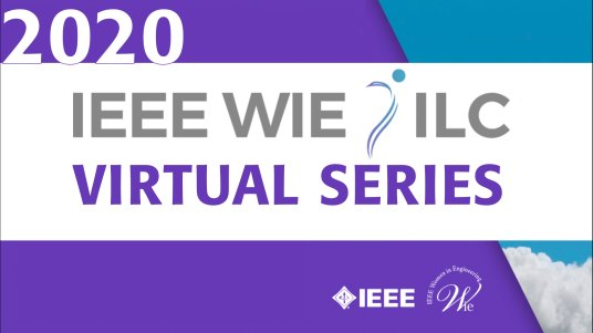 IEEE WIE ILC 2020 Virtual Series