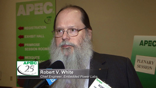 APEC Speaker Highlights: Robert White, Chief Engineer, Embedded Power