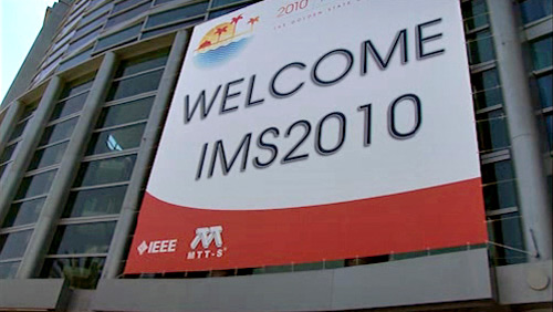 IMS 2010 - International Microwave Symposium