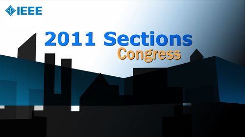 IEEE Sections Congress 2011 - Highlights