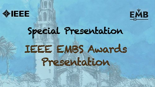 IEEE EMBS Awards Presentation