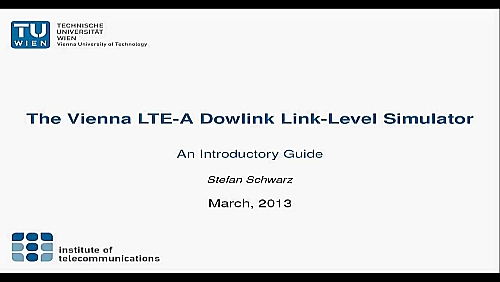 The Vienna LTE-A Dowlink Link-Level Simulator