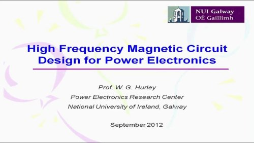 High Frequency Magnetic Circuit Design for Power Electronics