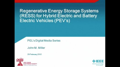 Regenerative Energy Storage Systems for Hybrid Electric and Battery Electric Vehicles