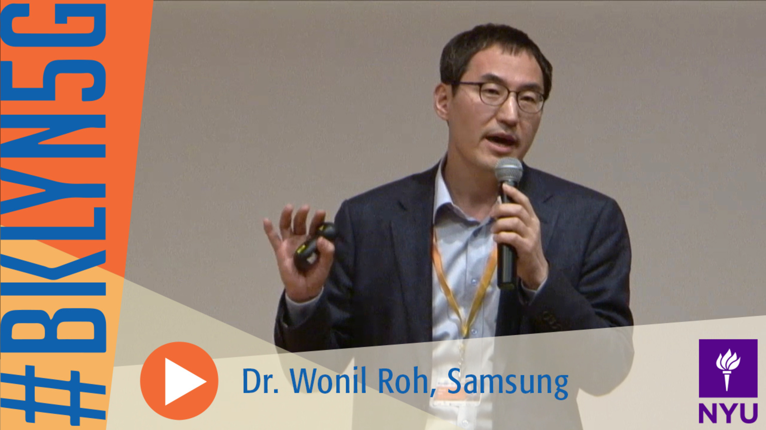 The Brooklyn 5G Summit: Wonil Roh of Samsung