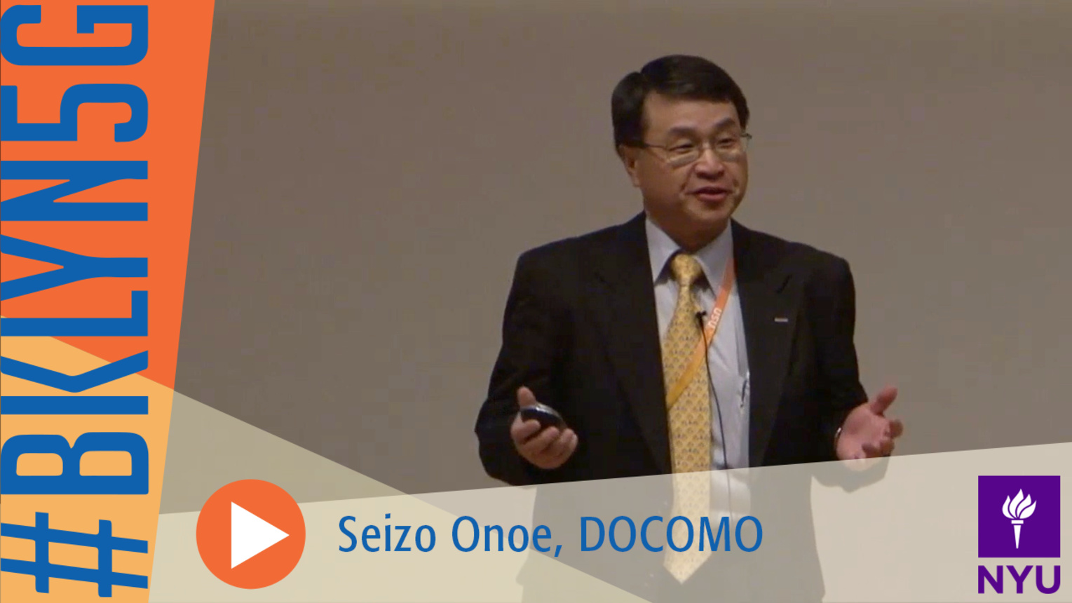 The Brooklyn 5G Summit: Dr. Seizo Onoe from DOCOMO