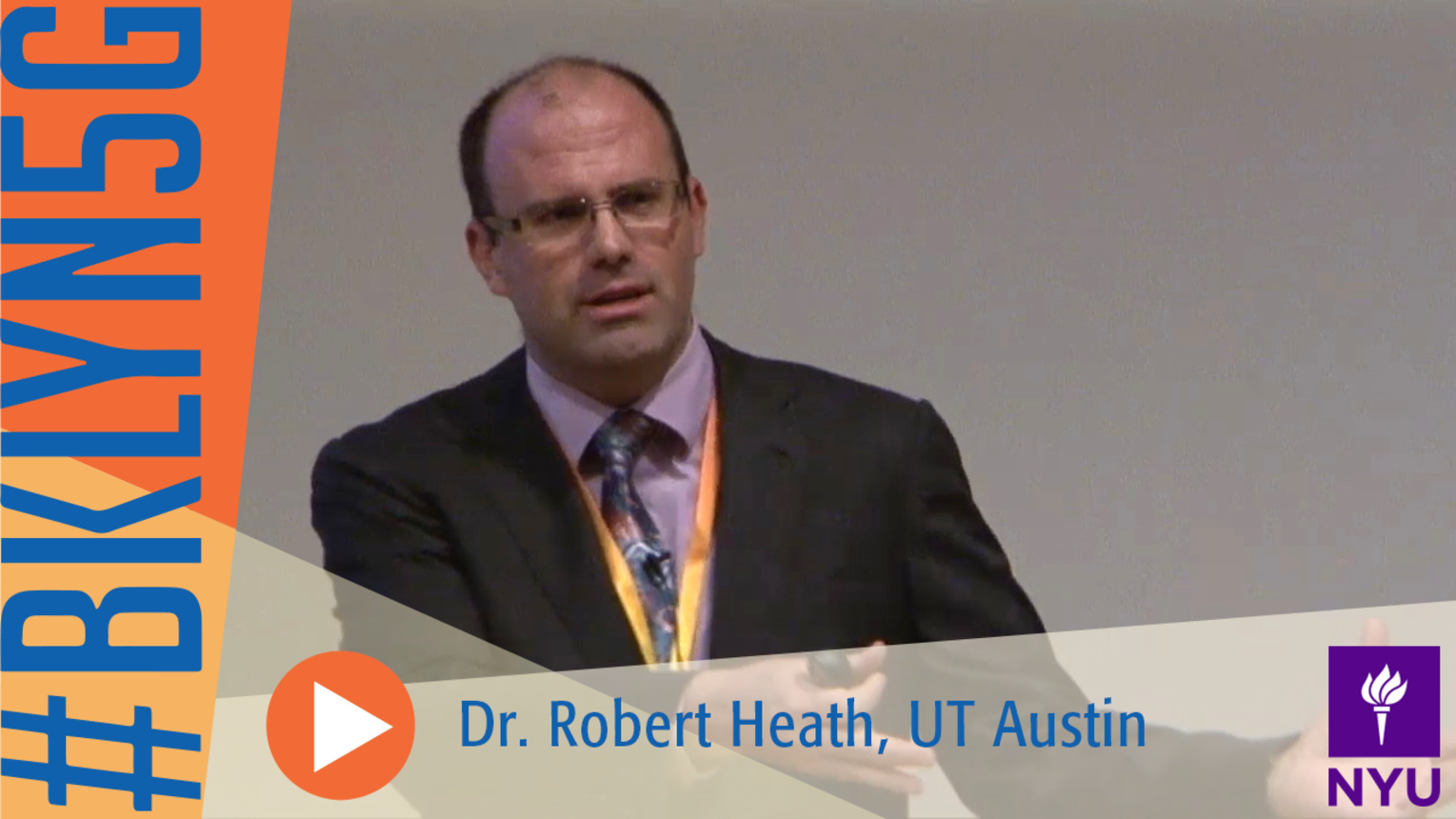 The Brooklyn 5G Summit: Dr. Robert Heath of UT Austin
