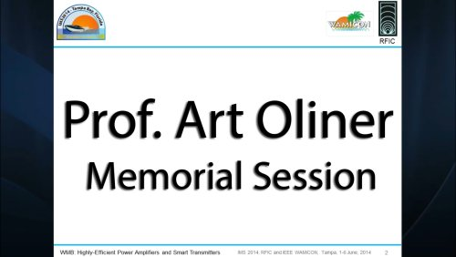IMS 2014: Art Oliner Memorial Session