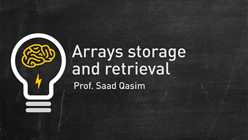 Array storing and retrieval