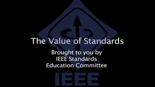 The Value of Standards (IEEE Standards Education)
