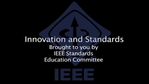 Innovation and Standards (IEEE Standards Education)