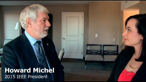 Meet IEEE 2015 President Howard Michel: Technology