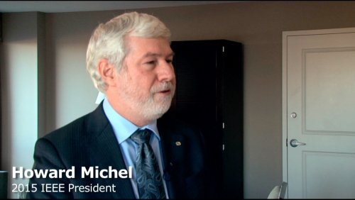 Meet IEEE 2015 President Howard Michel: Working In Academia