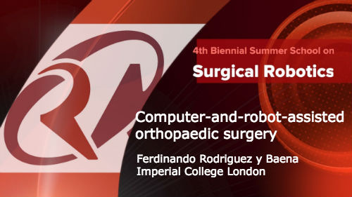 Surgical Robotics: Computer-and-robot-assisted orthopaedic surgery