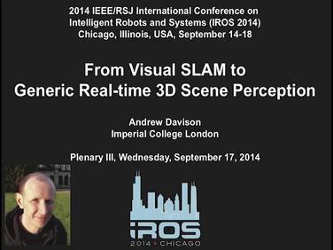 IROS 2014 Plenary: Andrew Davison