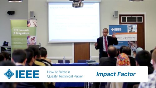 IEEE Authoring Part 8: Impact Factor