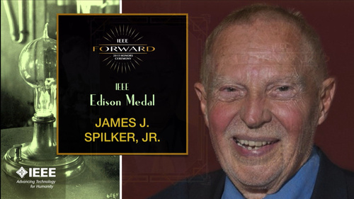 2015 IEEE Honors: IEEE Edison Medal - James J. Spilker, Jr.