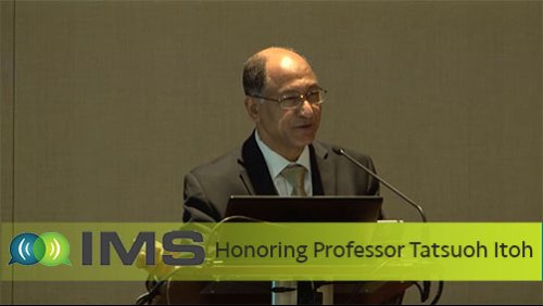 MS Honorary Session for Tatsuo Itoh: Opening Remarks from Samir El-Ghazaly