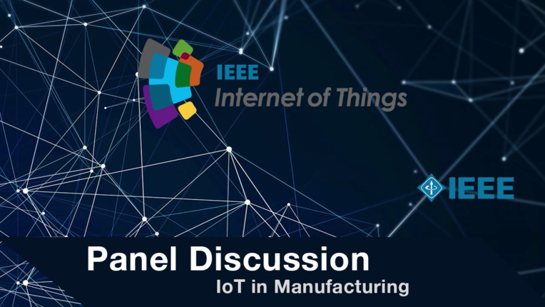 Panel Discussion: IoT in Manufacturing - WF-IoT 2015