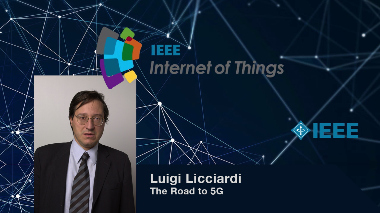 Luigi Licciardi: The Road to 5G - WF-IoT 2015