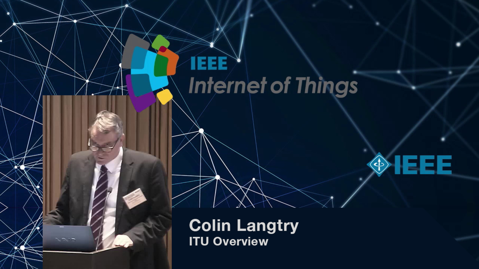 Colin Langtry: ITU Overview - WF-IoT 2015