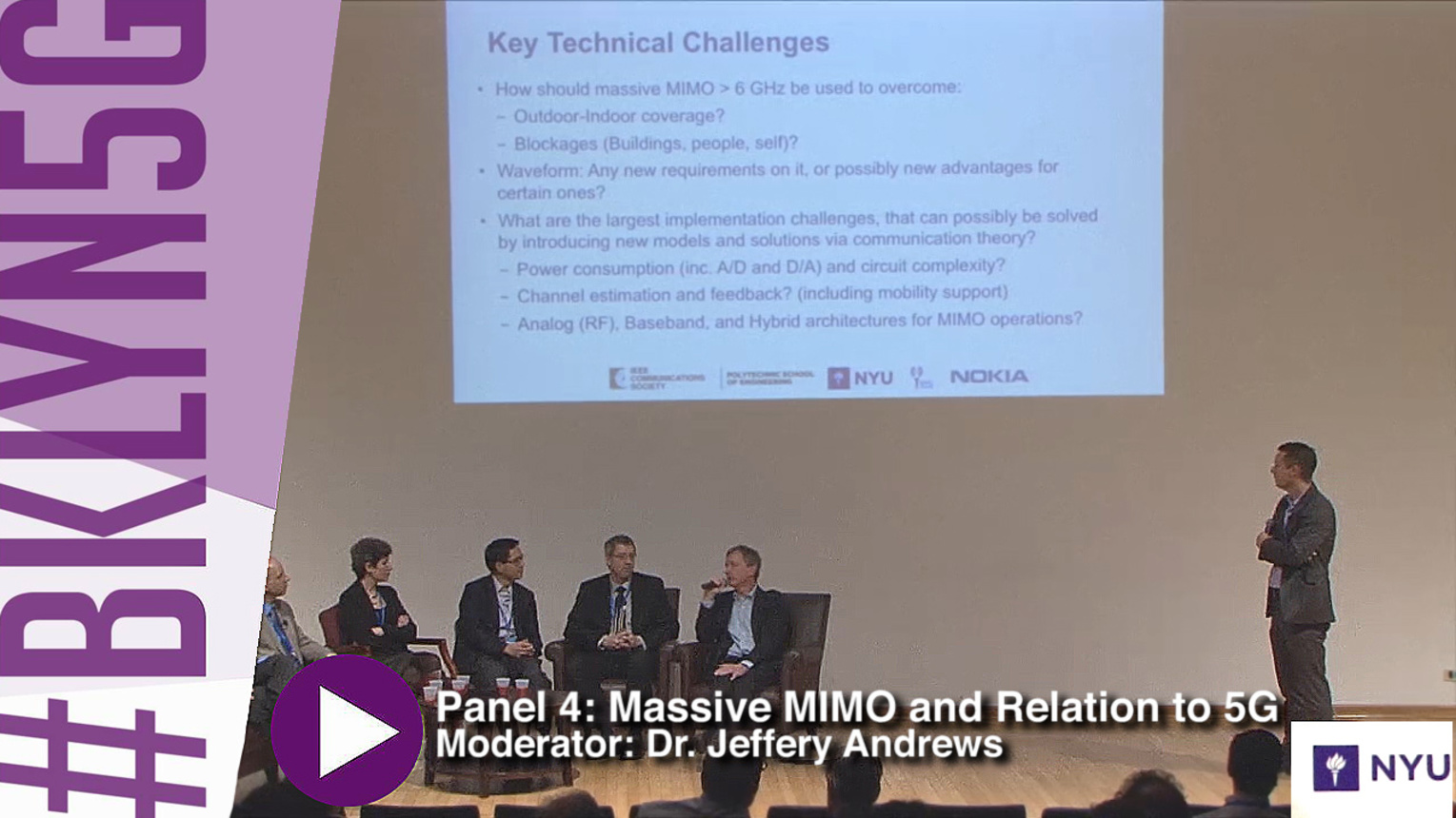 Panel 4: Realizing Massive MIMO in LTE-Advanced and 5GBrooklyn 5G - 2015