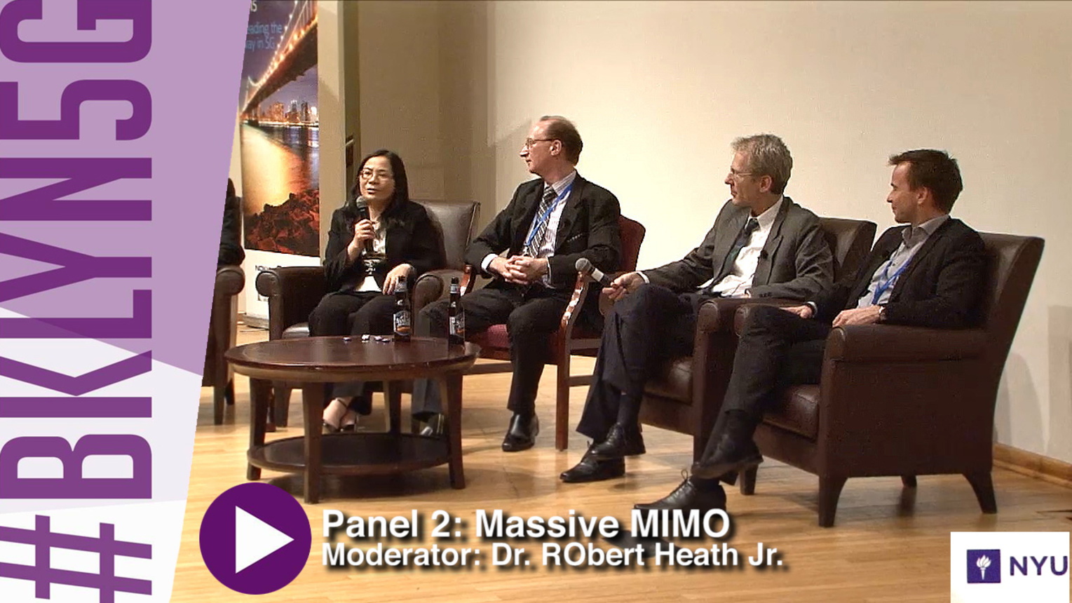 Panel 2: Bringing Massive MIMO to reality - Brooklyn 5G - 2015