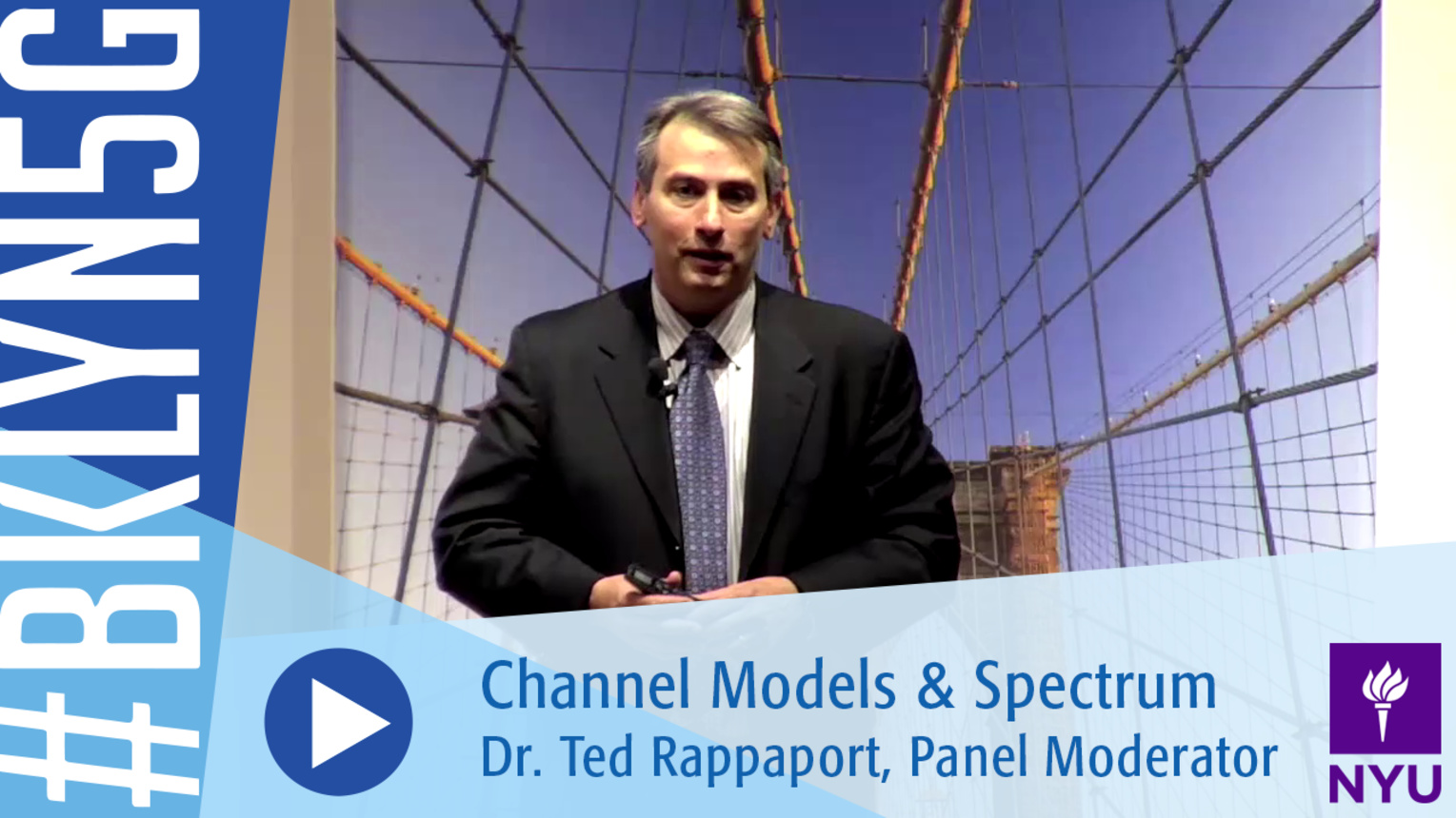 Brooklyn 5G 2016: Panel Moderator Dr. Ted Rappaport on Channel Models and Spectrum