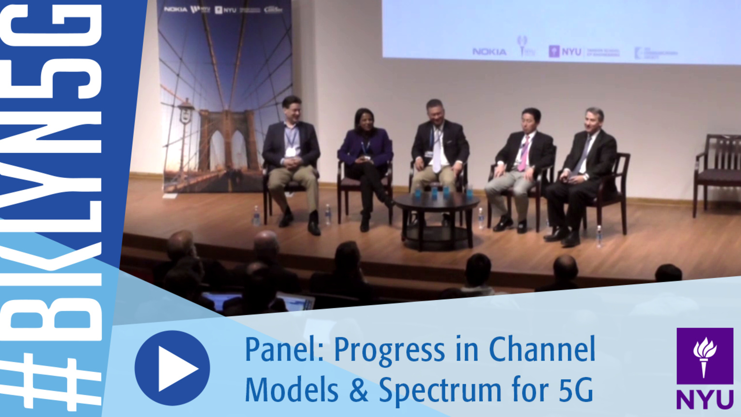 Brooklyn 5G 2016: Panel on Progress in Channel Models and Spectrum for 5G