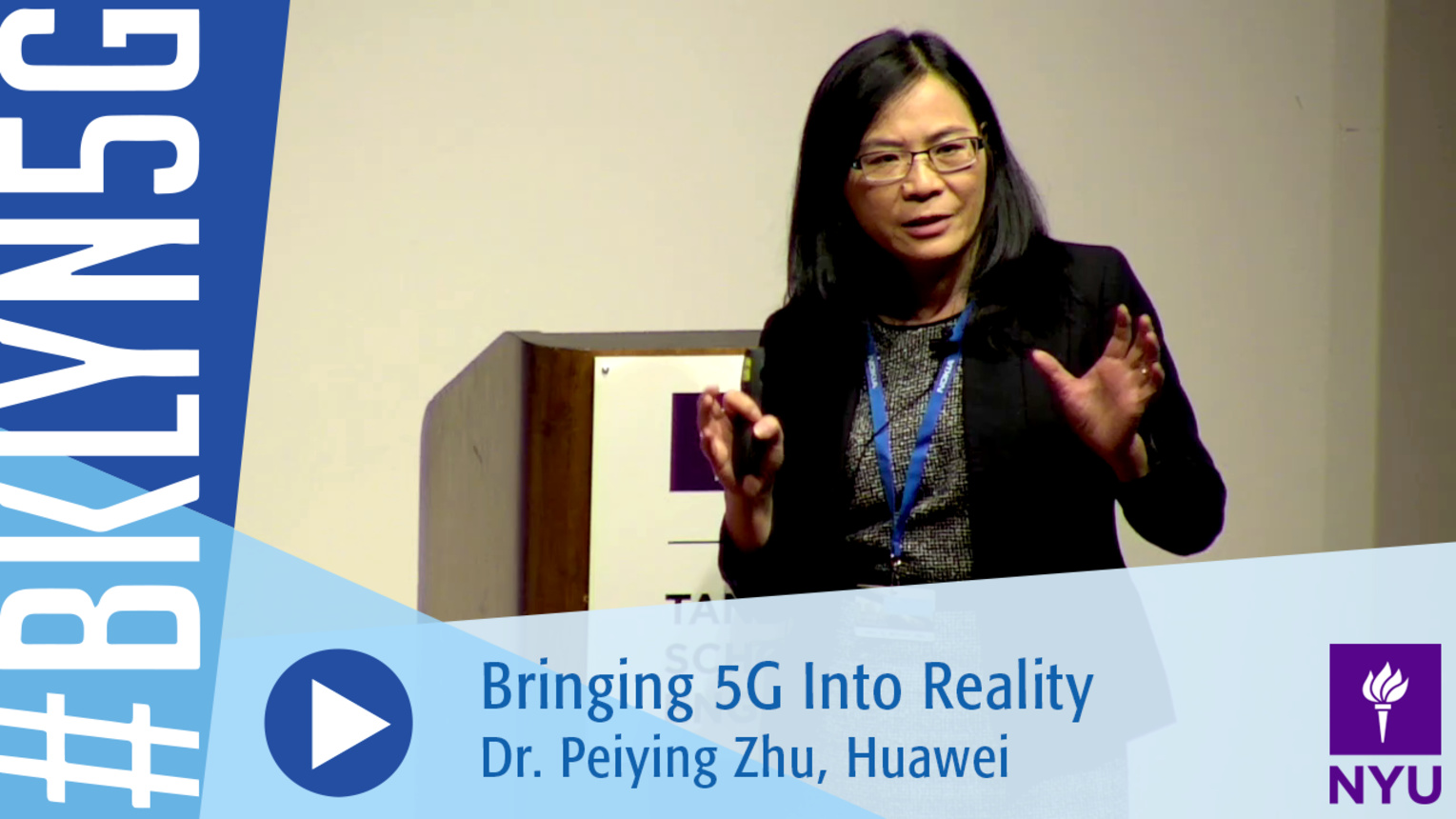 Brooklyn 5G 2016: Dr. Peiying Zhu on Bringing 5G Into Reality