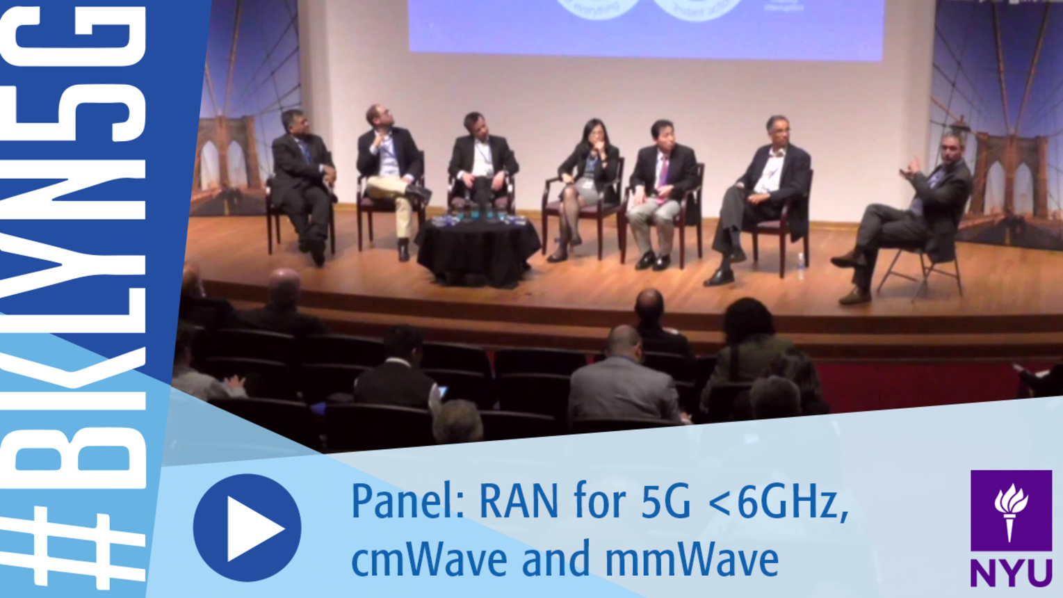 Brooklyn 5G 2016: Panel on RAN for 5G <6GHz, cmWave and mmWave