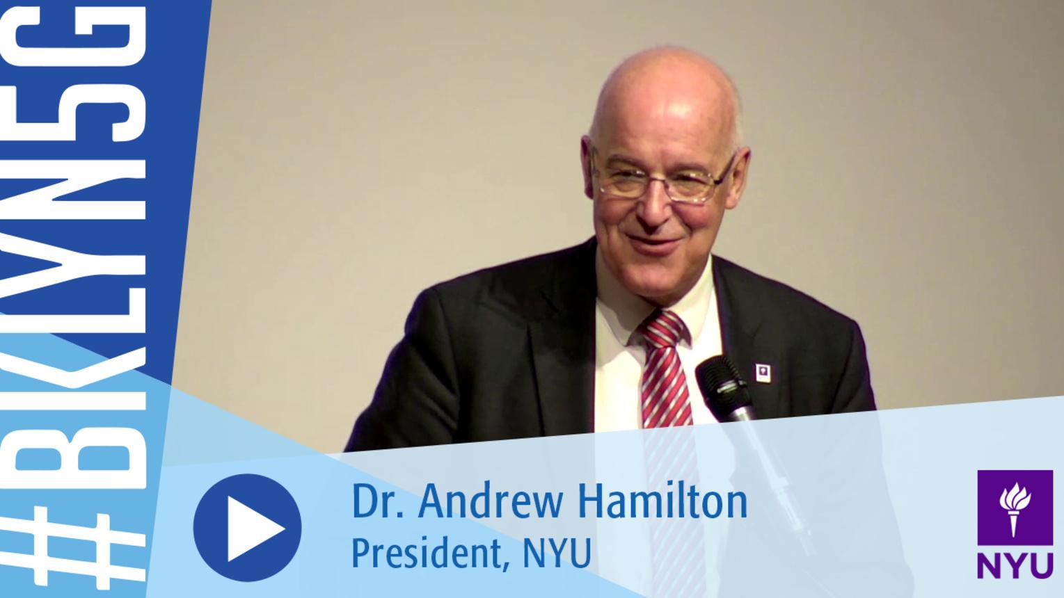 Brooklyn 5G 2016: NYU President Dr. Andrew Hamilton