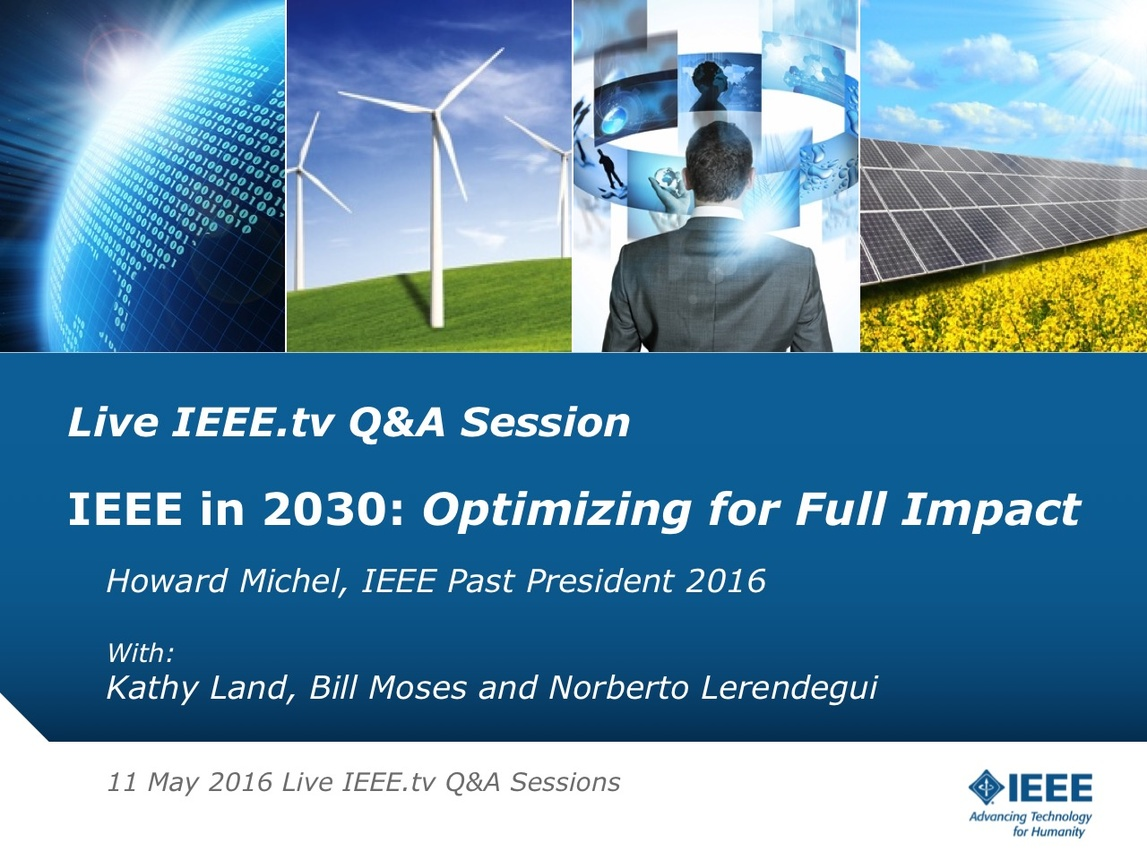 The IEEE in 2030: 11 May 2016