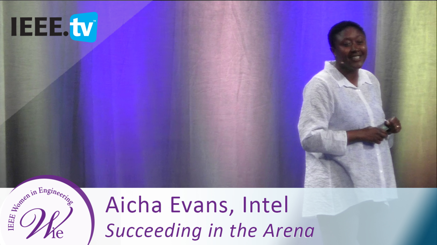 Intel's Aicha Evans on Succeeding in the Arena - 2016 Women in Engineering Conference