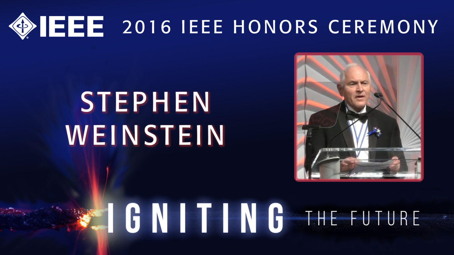 Stephen Weinstein accepts the IEEE Richard M. Emberson Award - Honors Ceremony 2016